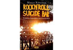 23,18 € Rock'n'roll Suicide Bar - Prisma verkkokauppa Rockn Roll, Miles Davis, David Bowie, Broadway Shows, Rolls, Bar, Buns, Bread Rolls