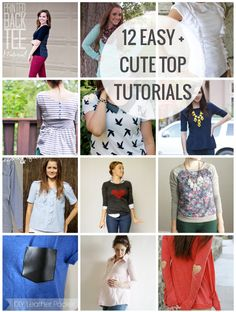 12 easy top tutorials - anything that is easy enough for me to sew, I'm totally on board with it!