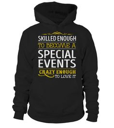 Special Events - Crazy Enough  #september #august #shirt #gift #ideas #photo #image #gift