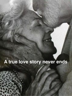 I want to grow old with my true love