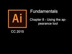Adobe Illustrator CC 2015 Fundamentals - 8. Using the appearence tool