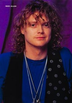 Rick Allen-He plays the drums with one arm. THERE IS NO EXCUSE NOT TO HAVE FUN IN YOUR LIFE.