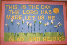This is the day the Lord has made let us be glad and rejoice.