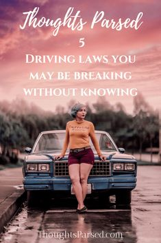 Five Traffic Laws You May Be Breaking & Not Know It! There are a lot of traffic laws that all drivers of all levels must consider, and no one is a perfect driver. Everyone makes mistakes every now and then but it's important to drive defensively – and not on autopilot – as much as possible.