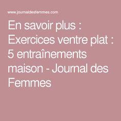 En savoir plus : Exercices ventre plat : 5 entraînements maison - Journal des Femmes
