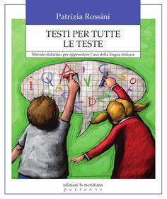 Libera la mente conflitti interiori by Edizioni Riza - issuu Italian Language, Free Books, Book Design, Back To School, Homeschool, Author, Teaching, Children, Studio