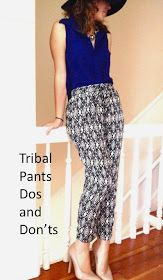 Tribal Pants Dos and Dont's