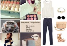 """""""The gentle things in life: Big sweaters. Books. Candles. Cups of tea."""" by shoegal ❤ liked on Polyvore"""