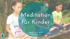 Meditation für Kinder -  Meditation tut nicht nur Erwachsenen, sondern auch Kindern richtig gut. Für Kinder eignen sich keine klassischen Meditationen wie Vipassana, aber es gibt viele Möglichkeiten, mit Kindern zu meditieren. Was man dabei beachten sollte und welche Meditationstechniken besonders gut für Kinder geeignet sind, habe ich hier zusammen getragen.