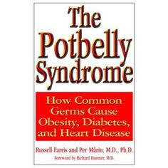 The Potbelly Syndrome : How Common Germs Cause Obesity, Diabetes, and Heart Disease Beat Diabetes, Diabetes Meds, Type 1 Diabetes, Reversing Diabetes, Type 2 Diabetes Treatment, Diabetes Treatment Guidelines, Diabetes Books, Low Blood Sugar