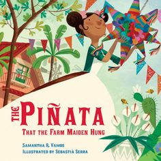 """Read """"The Piñata That the Farm Maiden Hung"""" by Samantha R. Vamos available from Rakuten Kobo. This is the bilingual story of the farm maiden and her cadre of animals, who crafted a festive piñata for a surprise bir. Hispanic Heritage Month, New Children's Books, Kids Lighting, Children's Picture Books, Mexican Folk Art, New Pictures, How To Fall Asleep, The Book, Book 1"""