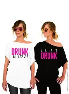 Drunk in Love / Just Drunk Shirt - Bride and Bridesmaid Bachelorette Party Shirts. by DentzDesign
