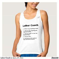 Labor Coach Workout Tank Top Tank Tops