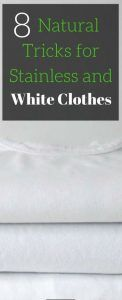 8 Natural Tricks for Stainless and White Clothes