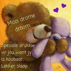 Good Night Greetings, Good Night Wishes, Good Night Sweet Dreams, Good Morning Good Night, Good Night Quotes, Good Night Sleep Tight, Evening Quotes, Teddy Bear Pictures, Afrikaanse Quotes