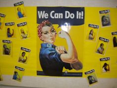 """Rosie the Riveter """"We Can Do It!"""" Bulletin Board for Testing. Possibly set up a photo backdrop with this theme for students."""