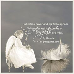 Butterflies hover and feathers appear - By Mary Jac Loss Of A Loved One Quotes, In Loving Memory Quotes, Feather Quotes, Butterfly Poems, Grief Poems, Angel Quotes, Memorial Poems, Words Of Comfort, Loss Quotes