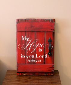 Wood sign, hope sign, My hope is in you Lord, rustic wooden barn door sign…