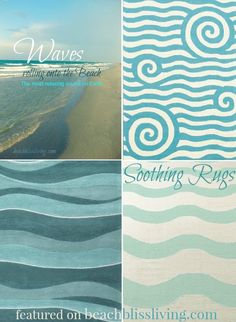 Set the tone with a beautiful wave rug. Many patterns to choose from: http://beachblissliving.com/wave-rug/