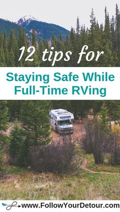 Full-time RVing is many people's dream lifestyle. But if you're hitting the road and taking the leap into RV life, you want to make sure you've taken all the precautions to ensure you're always safe no matter where you're parked. This post has RV or van safety tips and ideas to keep you and your pets both physically safe and safe digitally. Our blog also offers other great RV living tips and travel recommendations! #RVlife #RVliving #camping #roadtrips #vanlife #RVing #fulltimeRVing…