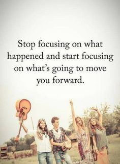 Focus Quotes Stop focusing on what happened and start focusing on what's going to move you forward. Focus Quotes, True Quotes, Quotes To Live By, Motivational Quotes, Inspirational Quotes, Qoutes, Positive Words, Positive Thoughts, Quotes Positive