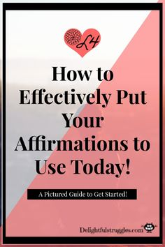 How to Effectively Put Your Affirmations to Use Today! Calling all millennials or young adults! Are you unsure of how to effective use affirmations? Check out this post with a free pictured guide to use affirmations today! Click through to read more! http://delightfulstruggles.com/feeling-affirmed-yet-how-to-put-your-affirmations-to-use/