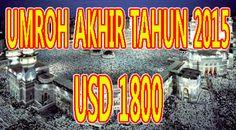 Biaya Umroh murah Untuk Paket Akhir Tahun 2015 | Informasi paket Umroh dan Haji Plus hemat Dan Murah