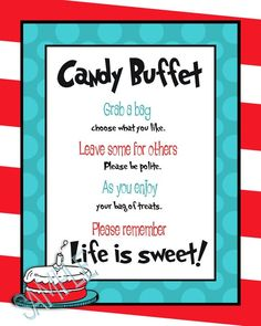 DR Suess Candy Buffet - I like the wording for tags I already have