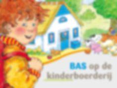 Kleuters digitaal! Bas Op De Kinderboerderij - Kleuters digitaal!