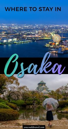 Where to stay in Osaka - Find out where to stay in Osaka including tailored recommendations for best accommodation in the city, ranging from budget to luxury options. Here ia an area by area guide to help you find the best place to stay in Osaka #osaka #japan #guide #JapanTravelBudget