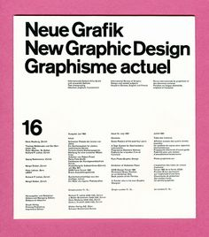 The publication that changed contemporary graphic design and our lives as designers. There is a grid system developed for the whole publication that was never deviated from through the 18 issues. Typography Layout, Typography Poster, Book Design, Layout Design, Grid Design, Swiss Design, Design Movements, Grid System, Poster
