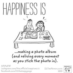 Making a photo album! #HappinessIs