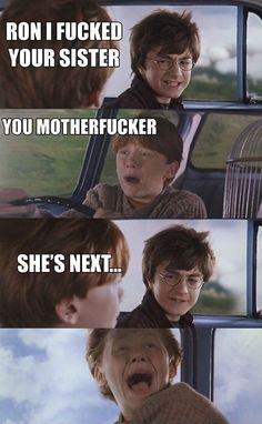 You motherf**ker!