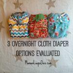 Three Overnight Cloth Diaper Options Evaluated