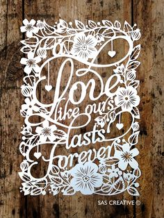 Samantha's Papercuts: Forever Love Papercut
