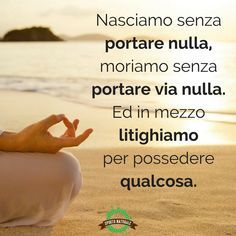 Scarica gratis belle Immagini e condividile su Facebook e Whatsapp Cool Words, Wise Words, Sutra, Short Messages, Memories Quotes, Good Energy, Life Lessons, Decir No, Favorite Quotes