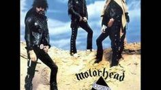 Ace of Spades- Motorhead, via YouTube.
