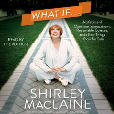 """#NEW: Listen to a sample of the #Humorous #Biography """"What If . . ."""" by Shirley MacLaine right here: http://amblingbooks.com/books/view/what_if_1"""
