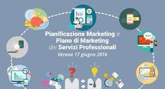 Pianificazione Marketing e Piano di Marketing nei Servizi Professionali - Edizione di Verona @ Verona - 17-Giugno https://www.evensi.com/pianificazione-marketing-e-piano-di-marketing-nei-servizi/166387994