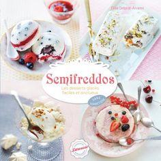 #Semifreddos | Editions Larousse Cuisine