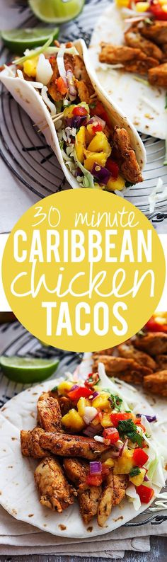 Easy 30 minute Caribbean Chicken Tacos Recipe via Creme de la Crumb | You can use flour or corn tortillas or lettuce wraps, whichever you prefer! - The BEST 30 Minute Meals Recipes - Easy, Quick and Delicious Family Friendly Lunch and Dinner Ideas
