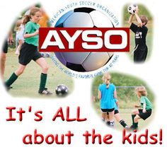 AYSO-- great soccer organization