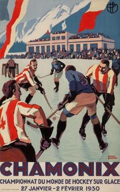 Roger Broders (1883-1953): Chamonix Mt. Blanc Tous les Sports d'Hiver (ice hocky) 1930