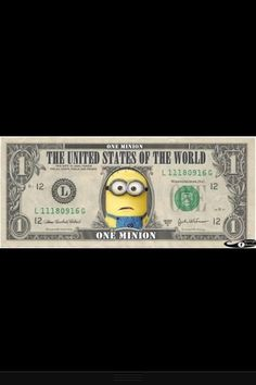 Minion Mint. In Minions We Trust? That's just wrong!