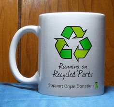 2d0180c62 Transplant Gift, Transplant Mug, Transplant Patient, Coffee Mug, Organ  Donation, Kidney Transplant, Liver Transplant, Heart, Recycled Parts