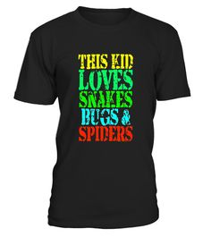 """# This Kid Loves Snakes Bugs Spiders Creepy Critters T-Shirt .  Special Offer, not available in shops      Comes in a variety of styles and colours      Buy yours now before it is too late!      Secured payment via Visa / Mastercard / Amex / PayPal      How to place an order            Choose the model from the drop-down menu      Click on """"Buy it now""""      Choose the size and the quantity      Add your delivery address and bank details      And that's it!      Tags: Kids of all ages…"""