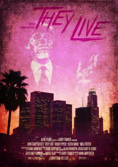 They Live (1988) - directed by John Carpenter - art by Damon Cassaro, via Behance
