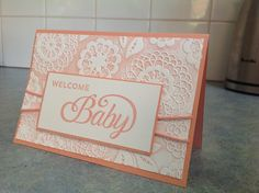 Celebrate Baby, Stampin' Up, Lovely lace embossing folder, Kaseycreations, baby card