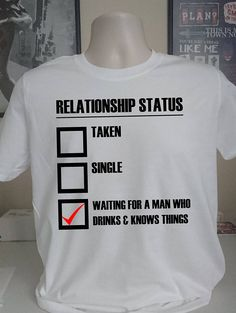 Relationship Status Tshirt Game of Thrones Tyrion Lannister