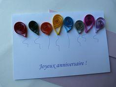 """Carte Joyeux anniversaire aux ballons colorés : Cartes par les-envies-damelie  Carte de vœux """"Joyeux anniversaire""""avec ballons colorés en relief.  Réalisation en papier, en relief. (technique quilling / paperolles)  #carte #anniversaire #ballons"""